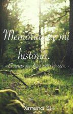 Memorias De Mi Historia  by Ximena_Salazar