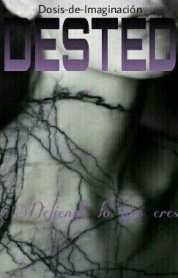 Dested