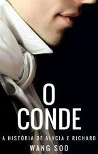 O Conde #Wattys2016 by Maria12Lima