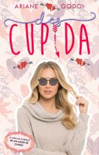 (Des)cupida || COMPLETO || by ArianeGodoi