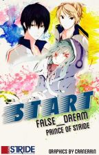 START (Prince of Stride) ON HOLD TILL STARDUST IS COMPLETED by False_Dream