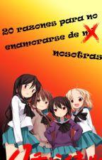 """""""20 razones para NO enamorarse de mi"""" by fourxstupid"""