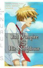 [English Version] Bad Vampire VS His Neighbour by wong_anim