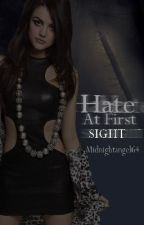 Hate at first sight [Hiatus] by MidnightDuck