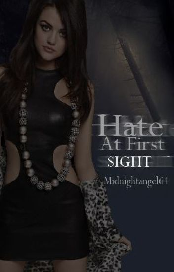 Hate at first sight [Discontinued]