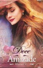 Doce Amizade by ElaineCristina2