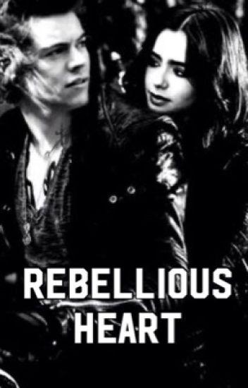 Rebellious Heart [H.S] #Wattys2016