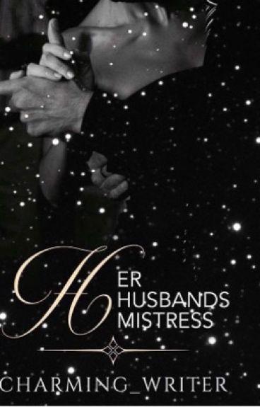 Her Husband's Mistress| #watty2016