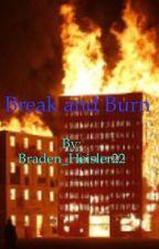 Break and Burn by Angels_Flame