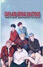 **방탄소년단 **#Cafe And Wedding Shop# [ Hiatus ] by Chinhan-chingu
