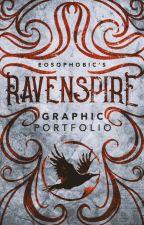 Ravenspire || Graphic Portfolio by eosophobic
