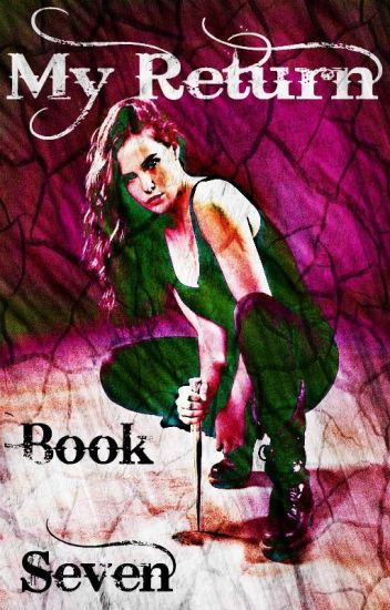 My Return (Vampire Diaries) (Book Seven)