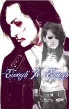 Enough Is Enough(Jinxxley) by AshleyPurdy143
