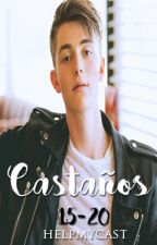 Castaños (15-20 años) by helpmycast