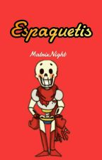 Espaguetis  | Papyrus X Reader | One-Shot's by MatrixNight