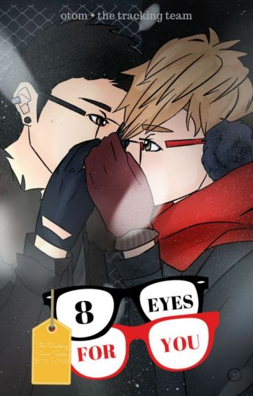8 Eyes for You