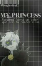 My Princess ||Sin Editar|| by TheCraizy