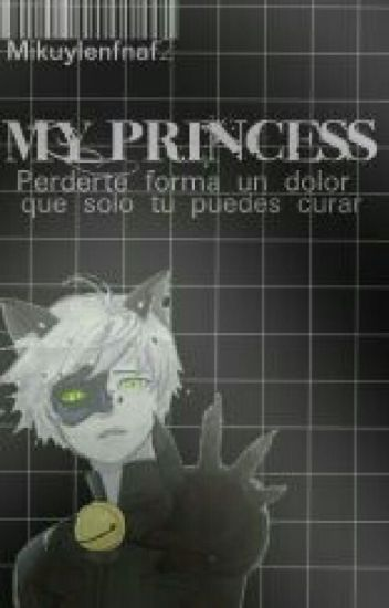 My Princess ||Sin Editar||