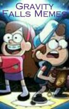 Gravity Falls Memes by gravityfalls12345