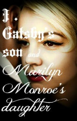 J.Gatsby's son and Marilyn Monroe's daughter