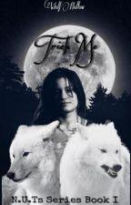 Trick Me ( #1 N.U.Ts Series ) by WolfHollow