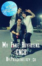 My Fake Boyfriend.(CNCO) #WATTYS2016FANFIC by Piercetheliizy_cx