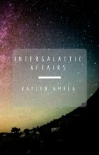 Intergalactic Affairs [On Indefinite Hold] by timeandspace-writer