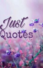 Just Quotes by tanny_207