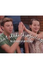 Can't Shake This Feeling- A Brannie Fanfiction by BratayleyFanficsss