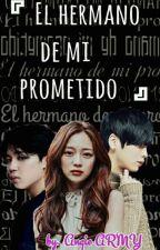 El Hermano De Mi Prometido (Jimin Y Tu) by dulceansan