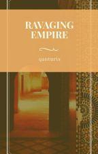 The Ravaging Empires by qanturis