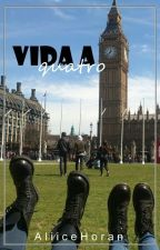 Vida a Quatro [One Direction Fanfic] [PT] by AliiceHoran