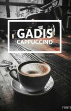 Gadis Cappuccino  by pacarpatrick