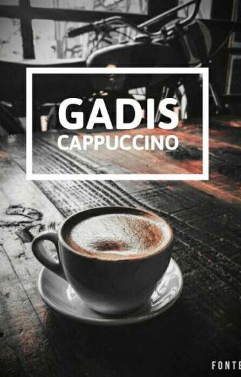Gadis Cappuccino