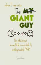 THE GIANT GUY  by zenzicblahblah