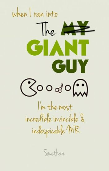 THE GIANT GUY