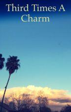 Third Time's A Charm (Random Book) by YZtehAlphabet