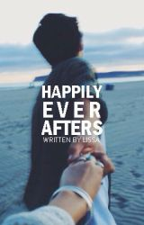 Happily Ever Afters by cloudygrayskies