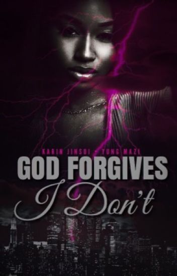 God Forgives, I Don't