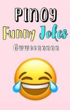 Pinoy Funny Jokes by gwweennnnn