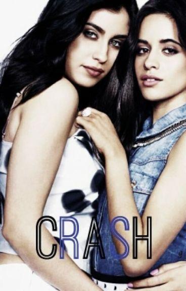 Crash (Camren G!P)