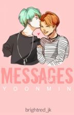Messages ; YoonMin by brightred_jk