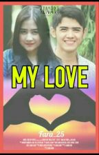 My Love by Fanyfaradibah