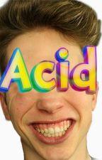 acid by tomlooijen22