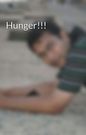 Hunger!!! by ArindamBanerjee8