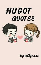 HUGOT QUOTES by dlynaa6