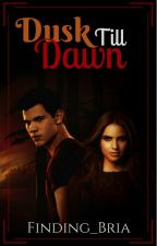 Dusk Till Dawn | Jacob Black & Renesmee Cullen by Finding_Bria