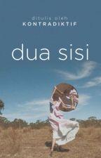 Dua Sisi [1/1 END] by wishtobefairy