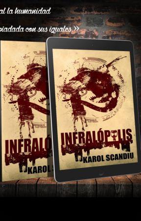 """Infralópolis""Adelanto en exclusiva by KarolScandiu"