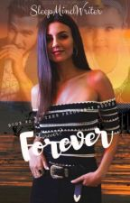 Forever  by SleepMindWriter